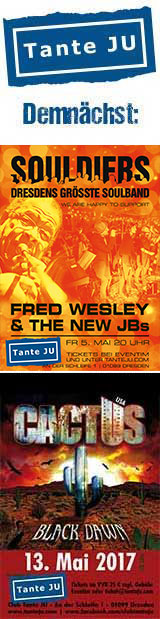 05.05. Fred Wesley and the new JBs & 13.05. Cactus (USA) | Club Tante JU, Dresden | Konzerte