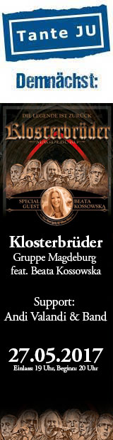 27.05. | Klosterbrüder (D), Gruppe Magdeburg feat. Beata Kossowska | Support: Andi Valandi & Band