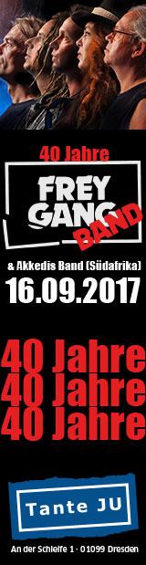 16.09.17 | 40 Jahre Freygang mit der Akkedis Band (Südafrika) | Club Tante JU, Dresden, Konzert