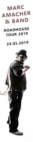 24.05.2019 | Marc Amacher & Band | Roadhouse Tour 2019 | Club Tante JU, Dresden